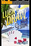 Lucky Draw (Lucky John Adventures Book 2)