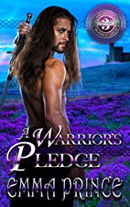 A Warrior's Pledge (Highland Bodyguards, Book 3)