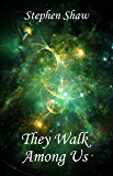 They Walk Among Us: Angels, Love and Relationships
