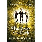 Shadows in the Dark (A Charlie MacCready Mystery Book 2)
