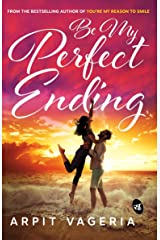 Be My Perfect Ending Kindle Edition