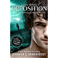 Opposition (Lux - Book Five) (Lux Series 5) (English Edition)