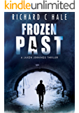 Frozen Past (A Jaxon Jennings' Detective Mystery Thriller Series, Book 1)