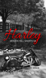 Harley (Heaven Hill Shorts Book 4)
