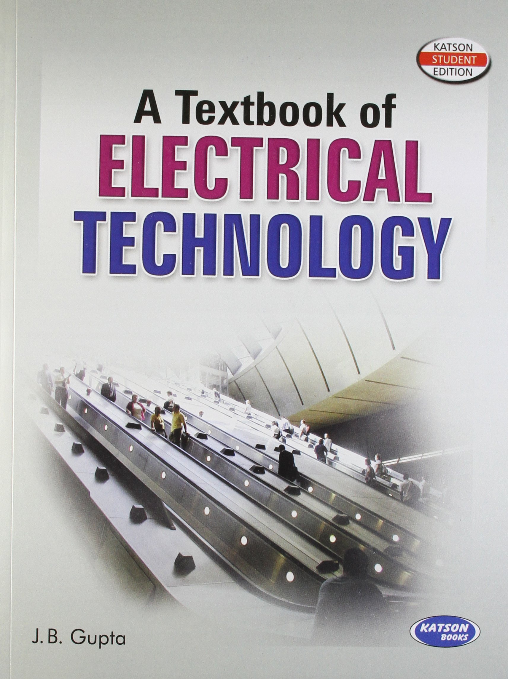 A Textbook Of Electrical Technology MDU JB Gupta 9789380027623 Amazon Books