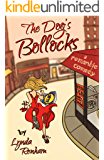 The Dog's BoIIocks (Comedy Romance)
