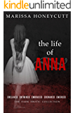 The Life of Anna: The Complete Dark Story