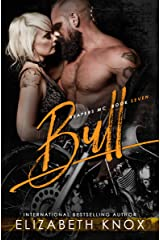 Bull (Reapers MC Book 7) Kindle Edition
