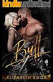 Bull (Reapers MC Book 7)