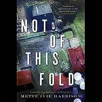 Not of This Fold (A Linda Wallheim Mystery Book 4)