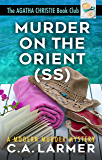Murder on the Orient (SS): The Agatha Christie Book Club 2 (English Edition)