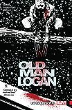 Wolverine: Old Man Logan Vol. 2: Bordertown (Old Man Logan (2016-))