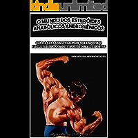 O Mundo dos Esteróides Anabólicos Androgênicos: Cara a cara com a realidade que envolve o fisiculturismo competitivo e os demais esportes