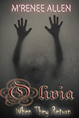 Olivia (When They Return Book 2) Kindle Edition
