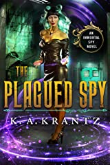 The Plagued Spy (The Immortal Spy Book 2) Kindle Edition