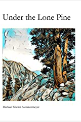 Under the Lone Pine Kindle Edition