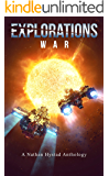 Explorations: War (Explorations Volume Three)