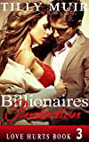 Billionaires Protection: Love Hurts Book 3
