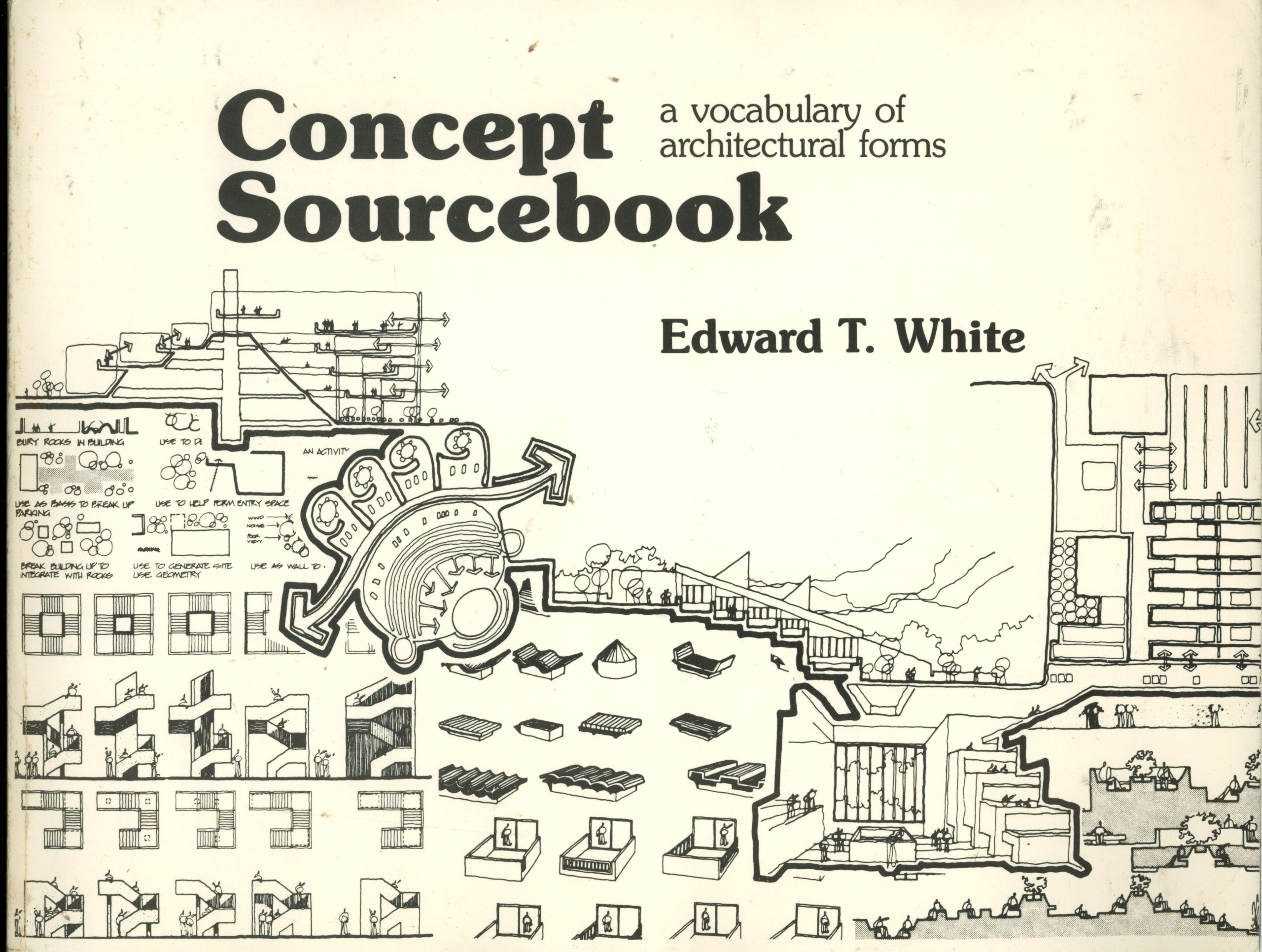 Concept Sourcebook A Vocabulary Of Architectural Forms Edward T White Amazon Com Books