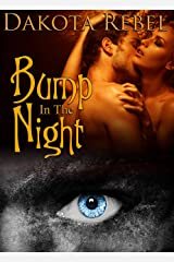 Bump in the Night: A Paranormal Romance Kindle Edition