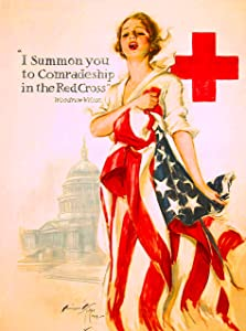1918 I Summon You to Comradeship in The Red Cross U.S. Vintage Navy Corps American WWI Memorial Day Veteran's Day Armed Services Patriotic Travel Art Souvenir Poster Print. Measures 10 x 13.5 inches
