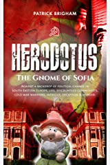 Herodotus - The Gnome of Sofia Kindle Edition