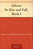 Athens: Its Rise and Fall, Book I.
