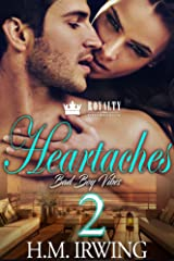 Heartaches 2: Bad Boy Vibes