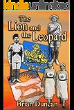 The Lion and the Leopard (The Lion and the Leopard Trilogy Book 3)