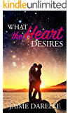 What the Heart Desires
