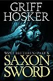 Saxon Sword (Wolf Brethren Book 10)