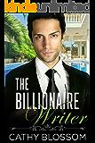 The Billionaire Writer (A Billionaire Clean Romance Book 2)
