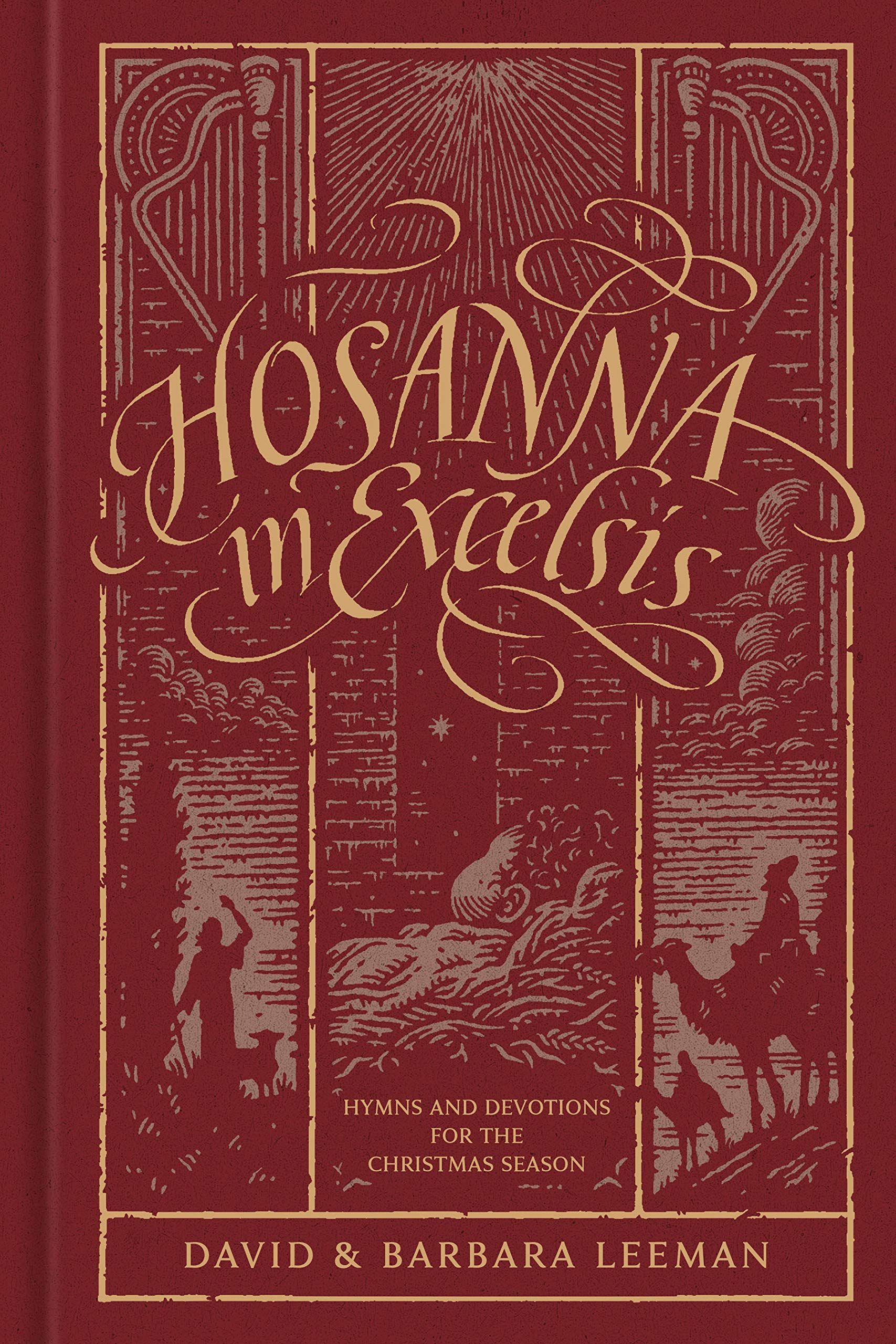 New Christmas Hymns 2020 Hosanna in Excelsis: Hymns and Devotions for the Christmas Season