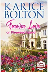 Forever Love on Fireweed Island (Island County Series Book 4) Kindle Edition