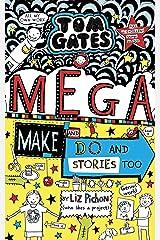 Tom Gates: Mega Make and Do (and Stories Too!) Kindle Edition