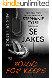 Bound For Keeps:  Men of Honor Book 5: Men of Honor