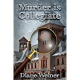 Murder Is Collegiate: A Susan Wiles School House Mystery (Susan Wiles Schoolhouse Mystery Book 7)
