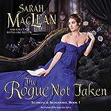 The Rogue Not Taken: Scandal & Scoundrel, Book 1
