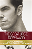 The Great Urge Downward (English Edition)