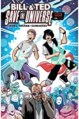 Bill & Ted Save The Universe #1 Kindle Edition