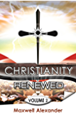 Christianity Renewed Volume 2: Questions Christians Ask
