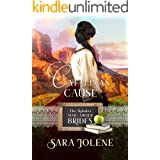 Catalina's Cause (The Alphabet Mail-Order Brides Book 3)