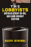 Lobbyists: Untold Story of Oil Gas and Energy Sector
