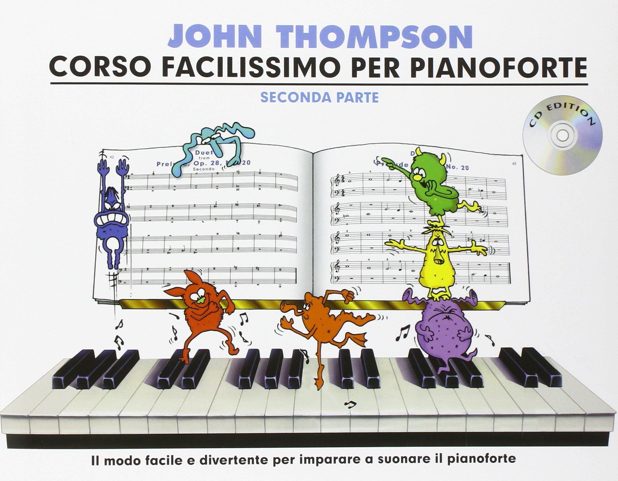Download John Thompson's Corso Facilissimo Per Pianoforte: Seconda Parte (Book/CD) pdf epub