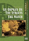 An Orphan on the Streets/Watch