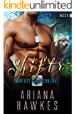 Shiftr: Swipe Left For Love (Nash): BBW Wolf Shifter Romance (Hope Valley BBW Dating App Romance Book 10)