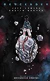 Descender 4 – Meccaniche Orbitali