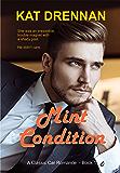 Mint Condition: A Classic Car Romance, Book 1