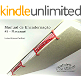 Manual de Encadernação: #8 - Macramê