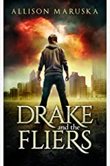 Drake and the Fliers Kindle Edition
